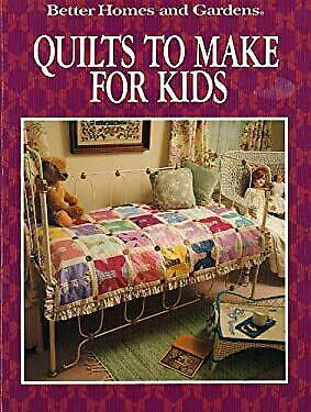 Quilts to Make for Kids by Better Homes and (Best Quilt For Kids)