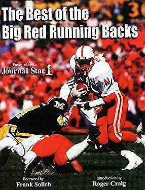 The Best of the Big Red Running Backs by Lincoln Journal Star