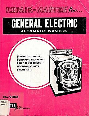 Repair Master for General Electric Automatic Washers Vol. 27 : All Models General Electric Washer Repair