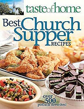 Best Church Supper Recipes : Over 500 Potluck