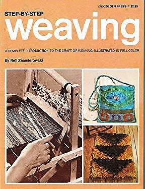 Weaving, Step by Step by Znamierowski, Nell ()