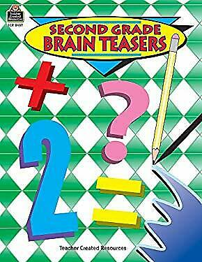 Second Grade Brain Teasers by Rice, Dona Herweck Second Grade Brain Teasers