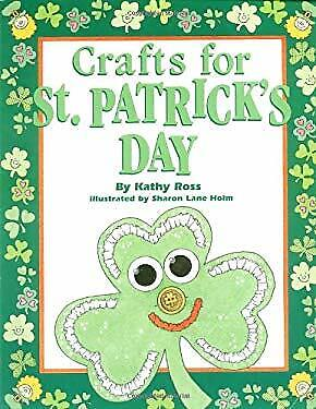 Crafts for St. Patrick's Day by Ross, Kathy -ExLibrary](Crafts For St Patrick's Day)