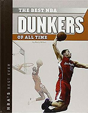 Best NBA Dunkers of All Time by Wilner,