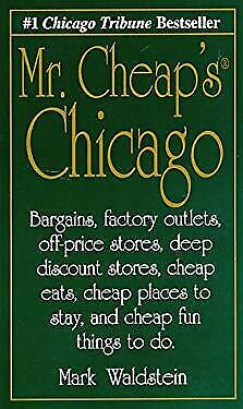 Mr. Cheap's Chicago : Bargains, Factory Outlets, Off-Price Stores, Deep (Outlet Store Chicago)