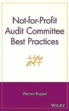 Not-for-Profit Audit Committee Best Practices by Ruppel,