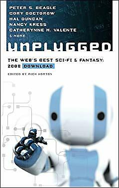 Unplugged : The Web's Best Sci-Fi and Fantasy - 2008 Download by Horton, (Best Sci Fi And Fantasy)