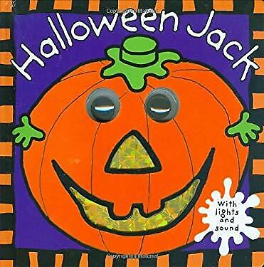 Halloween Jack : With Lights and Sound by Rigg, Jo  - Halloween Jack Board Book