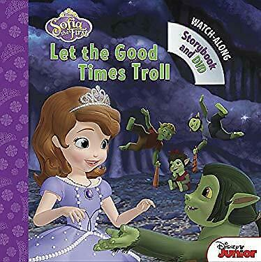 Sofia the First Let the Good Times Troll : Book with DVD by Doug (Sofia The First Let The Good Times Troll)