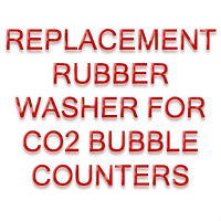 REPLACEMENT RUBBER WASHER FOR CO2 BUBBLE COUNTER