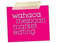 Servers, Bartenders and Hosts required for Wahaca new opening