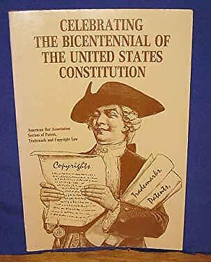 Celebrating The Bicentennial Of The United States Constitution