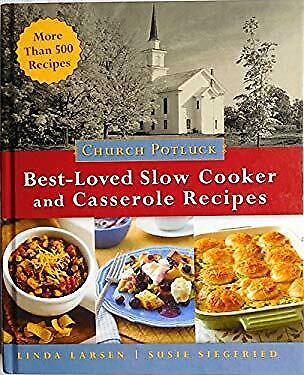 Church Potluck Best-Loved Slow Cooker and Casserole