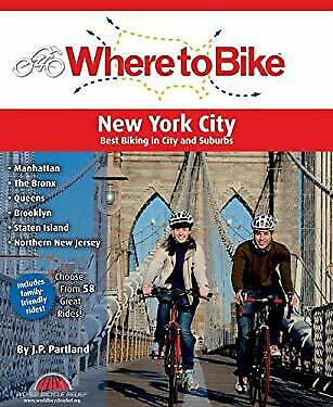 Where to Bike New York City Set : Best Biking in the City and
