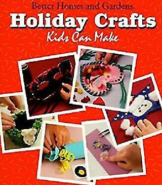Easy Holiday Crafts For Kids (Holiday Crafts Kids Can Make : Includes Fifty Fun and Easy Holiday Projects for)