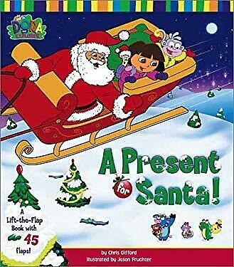 Present for Santa! : A Lift-the-Flap Book with 45 Flaps! by Gifford, Chris