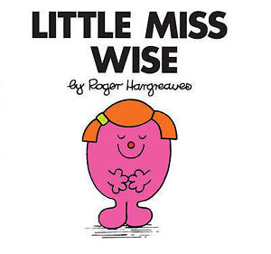 LITTLE MISS WISE   Roger Hargreaves