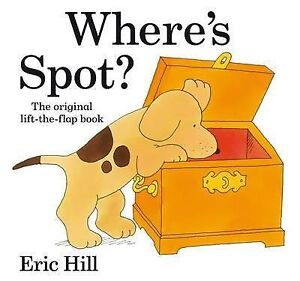 Wheres-Spot-Spot-Lift-the-Flap-Eric-Hill-NEW-BOOK