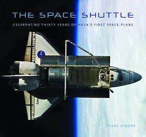 The Space Shuttle, Piers Bizony