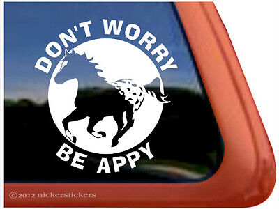 DON'T WORRY-BE APPY! Blanket Appaloosa Horse Trailer Decal Sticker