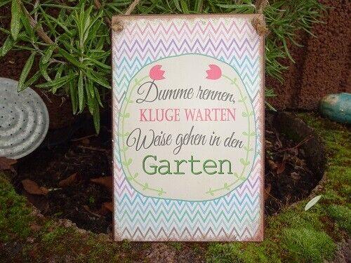"""Shabby Metallschild Tafel Spruch """"Weise im Garten"""" Blechschild Deko Schild"""