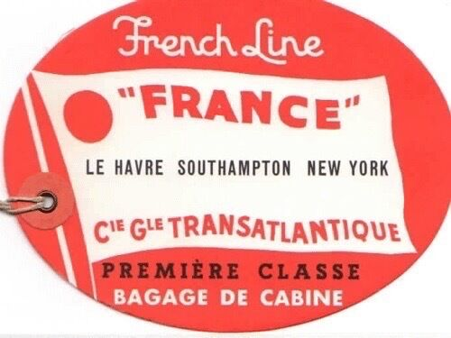 """Vintage CGT FRENCH LINE SS """"France"""" Red 1st Cl Luggage Tag"""