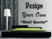 Design Your Own Wall Quote