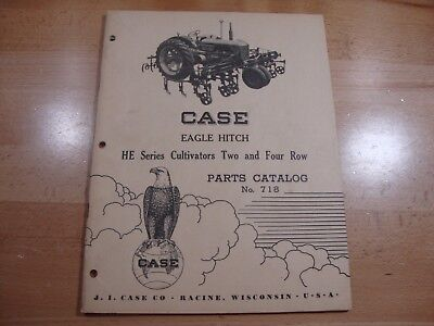 Case He Series Two Four Row Cultivator Parts Catalog Manual 1953 718 Eagle Hitch