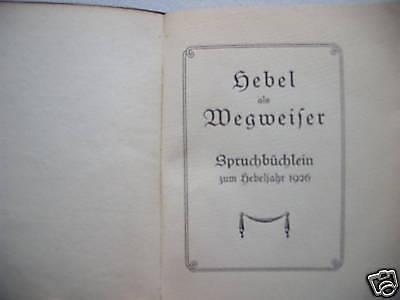 Hebel als Wegweiser Spruchbüchlein zum Hebeljahr 1926