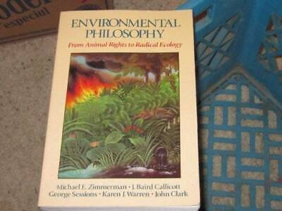 Environmental Philosophy: From Animal Rights to Radical Ecology - GOOD