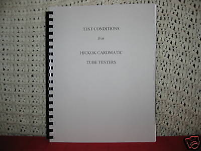 Tube Test Conditions Specs For Hickok Cardmatic 122 Pages