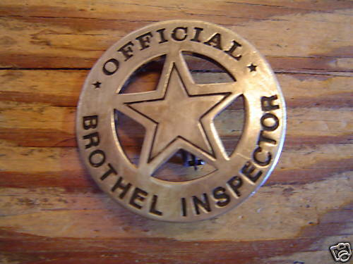 BADGE: Official Brothel Inspector, Round Cutout Star, Lawman, Police, Old West