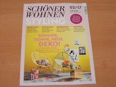 SCHÖNER WOHNEN STYLING Ausgabe Sommer 2/2017!