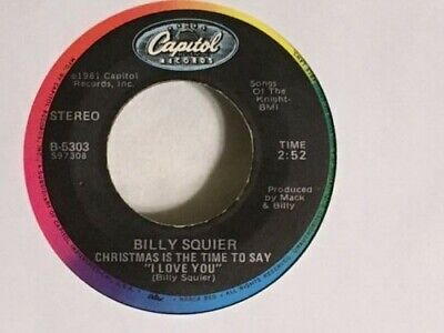 Billy Squier- Christmas Is The Time To Say I Love You/White Christmas 45 - VG+ ()