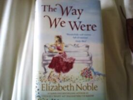 THE WAY WE WERE BY ELIZABETH NOBLE HAND SIGNED BY AUTHOR ONLY £20.00