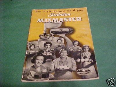 C1942 SUNBEAM MIXMASTER INSTRUCTION RECIPE BOOK CATALOG