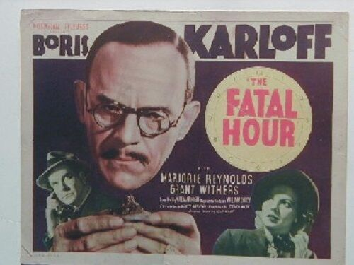 Fatal hour, 1940 boris karloff classic title card