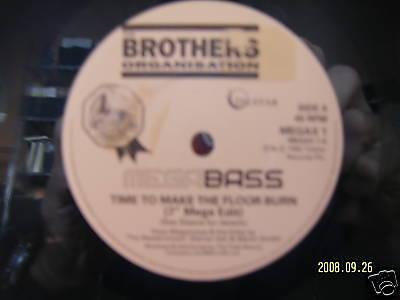 Mega Bass - Time to make the floor burn / Get down