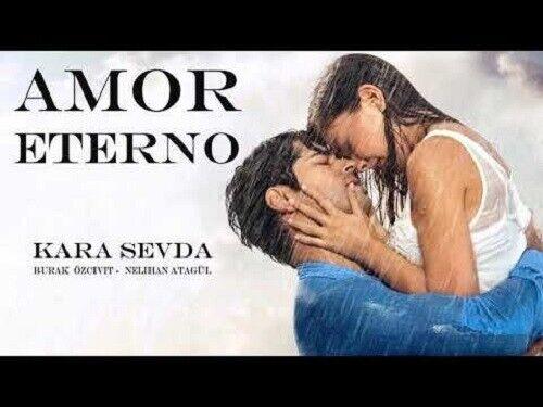 AMOR ETERNO-KARA SEVDA,82 DVDS,SERIE TURKA 2015-2017