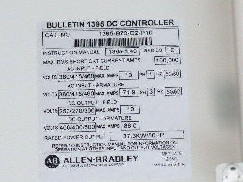 USED ALLEN BRADLEY 1395-B73-D2-P10 DC CONTROLLER, 50 HP A-B 1395,  CM