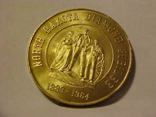 1964 NORTH DAKOTA DIAMOND JUBILEE UNCIR. good for $.50 SO CALLED DOLLAR