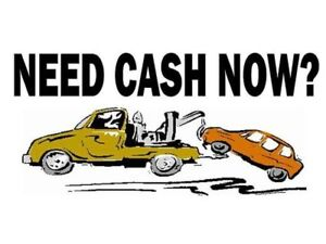 NEED CASH ? I WILL BUY YOUR SCRAP CAR