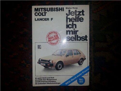 Biete eine Reperaturanleitung für Mitsubishi Colt und Lancer .. in ...