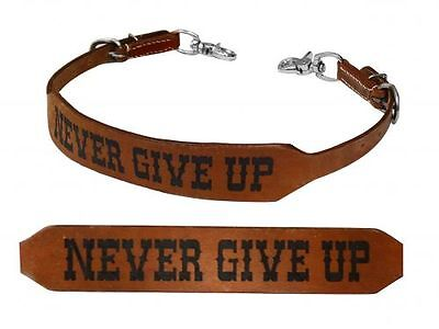 Showman NEVER GIVE UP Medium Leather Wither Strap Barrel Racing 2 Trigger Snaps