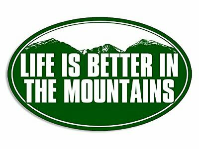 3x5 inch Oval Life is Better in The Mountains Sticker (Hike Hiking (Best Hiking Stickers)