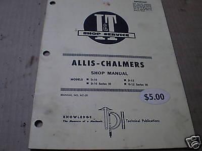 It Manual Allis Chalmers D-10 D-12 Tractor  Ac-20