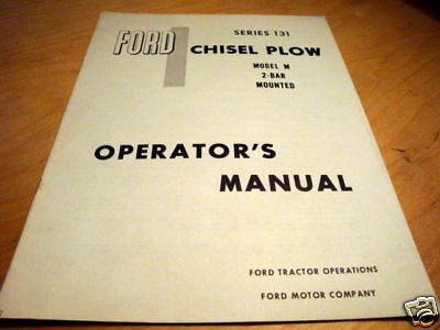 Ford 131 Chisel Plow M 2-bar Mounted Operators Manual