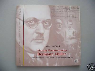 Mut zur Verantwortung Hermann Müller Mannheim Partei