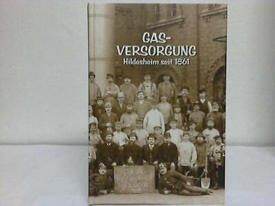 Hildesheim - Röhl, Heinz: Gasversorgung Hildesheim seit 1861