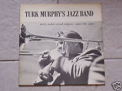 TURK MURPHY'S Jazz Band / Merry Makers Rec.  mmrc - 106